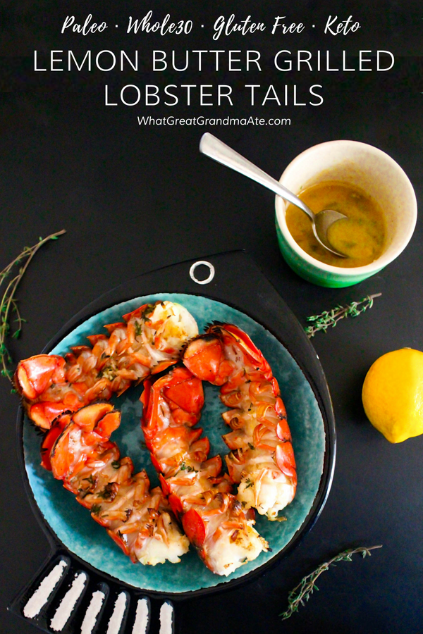 These paleo and gluten free Grilled Lobster Tails drizzled with lemon butter are so easy to make, but tastes and looks like you spent hours in the kitchen! #paleo #keto #glutenfree #grillrecipe #whole30 #lowcarb #dairyfree #summerrecipe