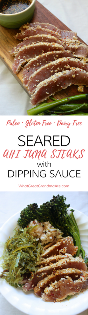 Paleo Gluten Free Seared Ahi Tuna Steaks with Dipping Sauce.png