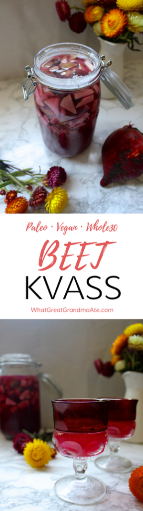 Paleo Vegan Whole30 Beet Kvass