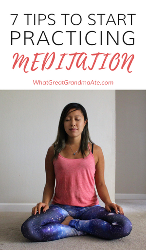 7 Tips to Start Practicing Meditation