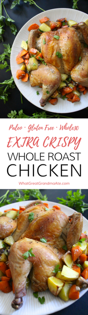 Paleo Extra Crispy Whole Roast Chicken