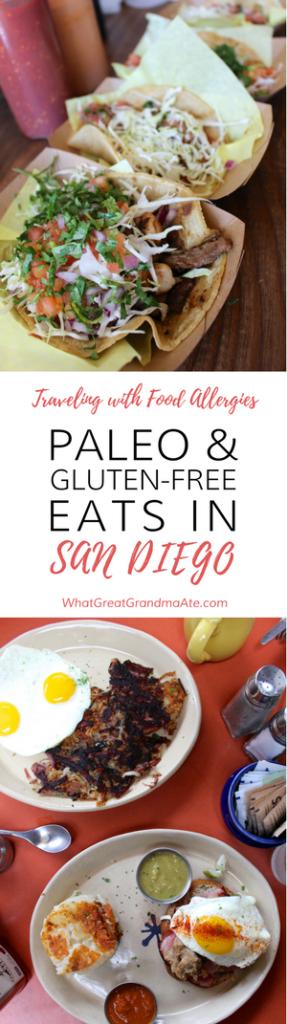 Paleo & Gluten Free Travel: San Diego