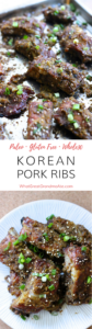 Korean Pork Ribs - Gluten Free/Paleo