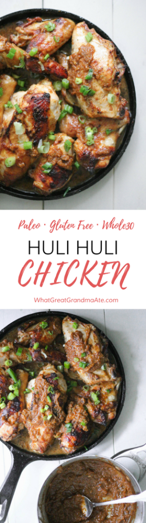 Huli Huli Chicken - Paleo Gluten Free Whole30