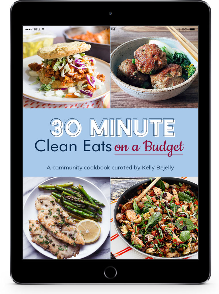 30 Minute Clean Eats on a Budgeta