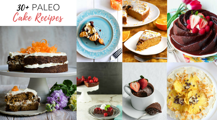 30+ Paleo Cake Recipes
