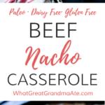 Paleo Beef Nacho Casserole (Gluten Free, Dairy Free)