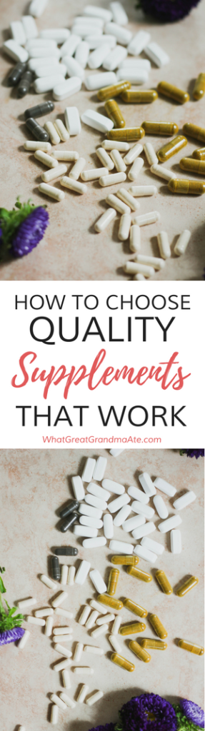 How to Choose Quality Supplements That Work (1)