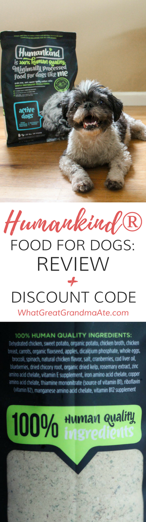 Humankind is a grain-free and filler-free high quality food for dogs. Find out why I chose it for my dog and get a 10% discount on your first purchase! #AD