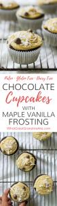 Paleo Chocolate Cupcakes w Maple Vanilla Frosting (Gluten Free, Dairy Free)