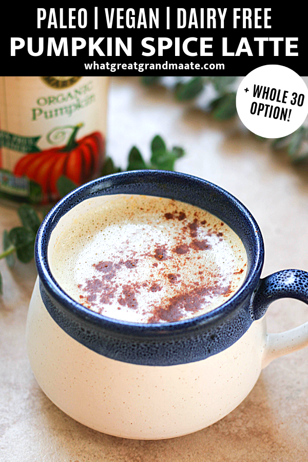 Paleo And Vegan Pumpkin Spice Latte