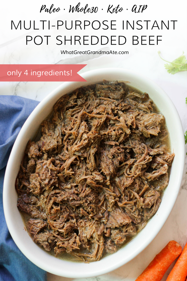 This paleo and meal prep-friendly Instant Pot Shredded Beef is made with only 4 ingredients, and can be used to create various meals throughout the week! #paleo #whole30 #glutenfree #keto #aip #lowcarb #instantpot #autoimmuneprotocol #lchf #dairyfree