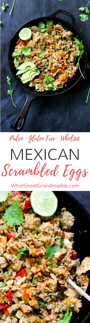 Paleo Mexican Scrambled Eggs (Gluten Free, Whole30)