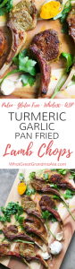 Paleo Turmeric Garlic Pan Fried Lamb Chops (Whole30, Gluten Free, AIP)