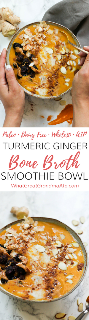 Paleo Whole30 Turmeric Ginger Bone Broth Smoothie Bowl (AIP, Dairy Free, Gluten Free)
