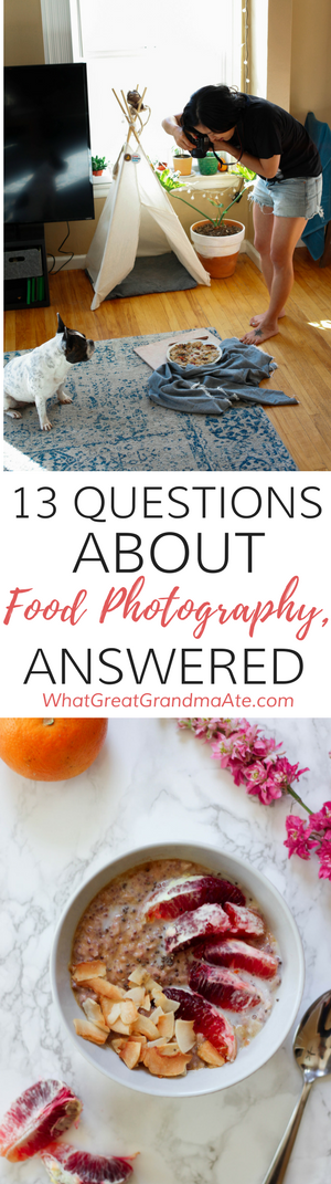 Answering some of the most common questions when it comes to food photography, and also sharing some tips on how you can improve your food photography game today! #photgraphy #foodphotography