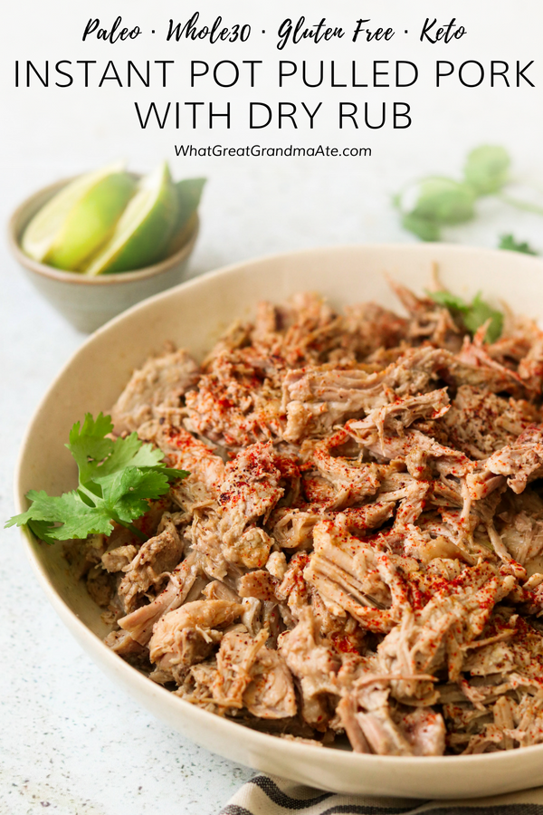 ThisInstant Pot Whole30 Pulled Pork with Dry Rub is full of flavor and easy to make, and you can repurpose it to use in a variety of ways! It's also paleo, low carb, and keto-friendly. #paleo #glutenfree #instantpot #lowcarb #keto #lchf #grainfree #dairyfree #batchcooking