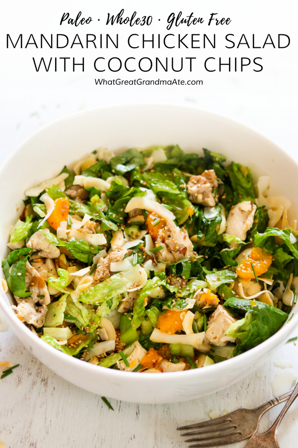 This Paleo & Whole30 Mandarin Chicken Salad uses delicious toasted coconut chips instead ofcrispy Chinese noodles, and you'll love how flavorful it is!#ad #DangThatsGood @dangfoods #paleo #whole30 #glutenfree #salad