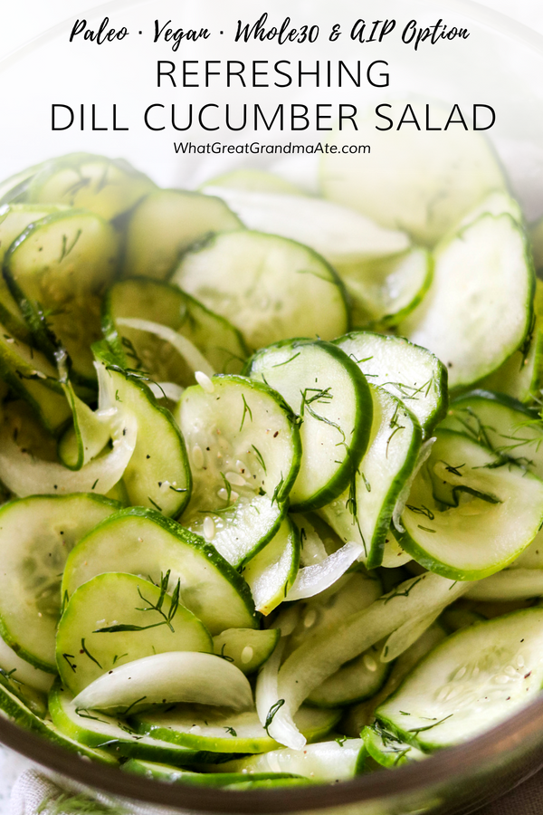 ThisPaleo Vegan Dill Cucumber Salad comes together in 5 minutes, and it's a crunchy and refreshing side dish to any meal! Whole30 and AIP options available.#paleo #vegan #salad #whole30 #aip #refinedsugarfree #glutenfree #dairyfree #healthysidedish