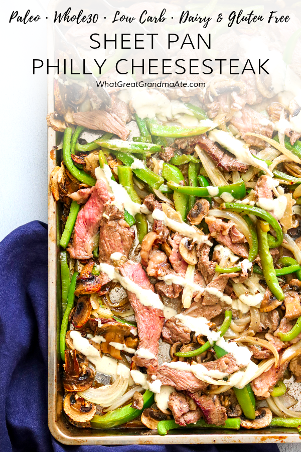 This Whole30-friendlySheet Pan Paleo Philly Cheesesteak is an easy and delicious 30-minute weeknight meal you'll want over and over again!#paleo #sheetpandinner #30minutemeals #glutenfree #dairyfree #lowcarb #lchf #whole30
