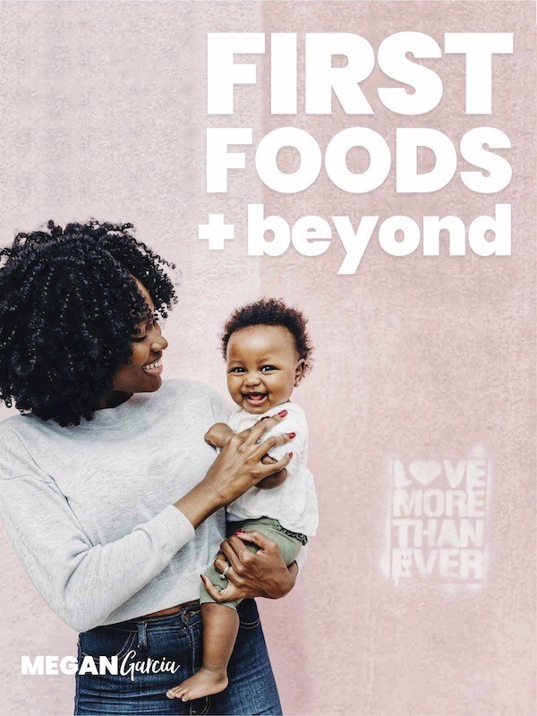 First Foods + Beyond course about how to start solids